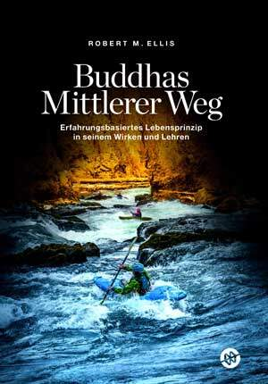 buddhas mittlerer weg rober m. ellis