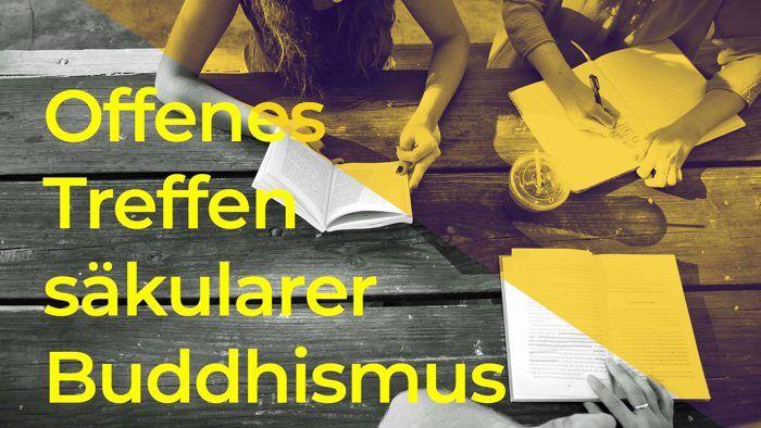 offenes treffen saekularer buddhismus online